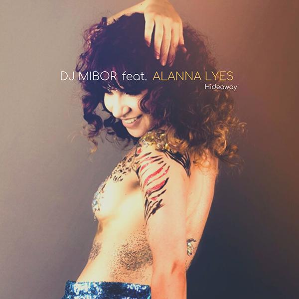 DJ Mibor feat Alanna Lyes - Hideaway copia