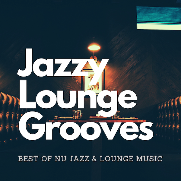 Jazzy Lounge Grooves copia
